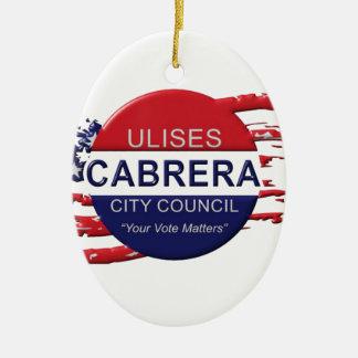 Cabrera for City Council Ceramic Ornament