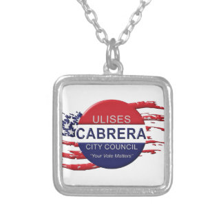 Cabrera for City Council Silver Plated Necklace