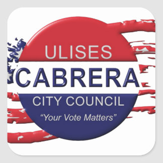 Cabrera for City Council Square Sticker