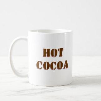 CACAO CALIENTE, taza blanca con el texto del choco