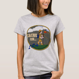 CACHE ON! GEOCACHING CHICK GIRL BRUNETTE T-Shirt