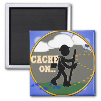CACHE ON! GEOCACHING MOTTO RND 2 INCH SQUARE MAGNET