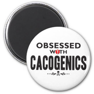 Cacogenics Obsessed 2 Inch Round Magnet