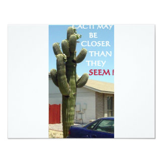 CACTI MAY BE CLOSER THAN THEY SEEM CARD