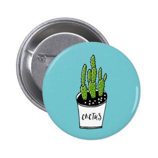 Cactus 01 pin redondo de 2 pulgadas