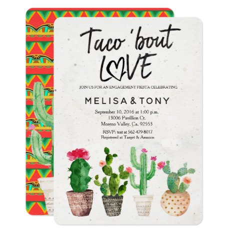 Cactus engagement party Invitation Taco Bout Love