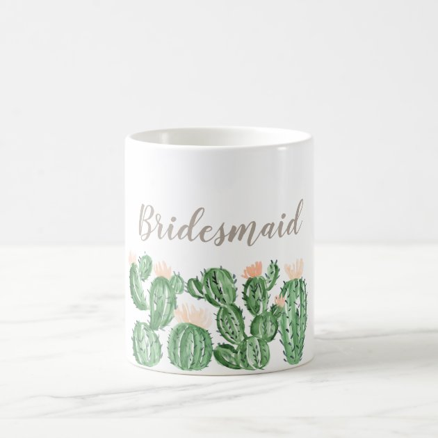 Cactus Succulent Wedding Bridesmaid Mug Zazzle Com