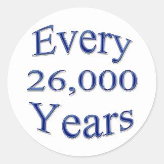 Cada 26000 años pegatina redonda