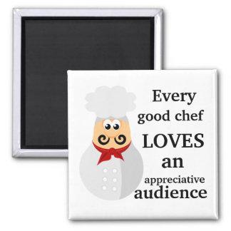 Cada buen cocinero que cocina el regalo imán cuadrado