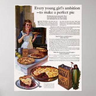Cada chica joven Ambición-A hace una empanada perf Póster