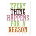 Cada cosa sucede por una razón tarjetas postales