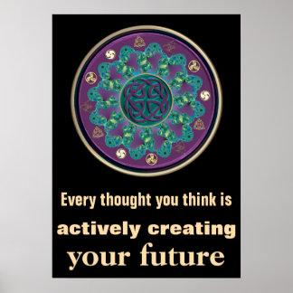 Cada ~ del pensamiento crea su mandala céltica póster