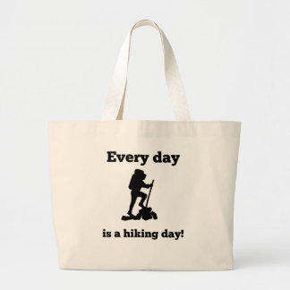 Cada día es un día que camina bolsa tela grande