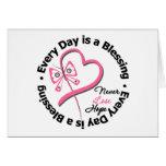 Cada día es una bendición - espere al cáncer de pe felicitaciones