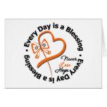 Cada día es una bendición - espere la leucemia tarjeton
