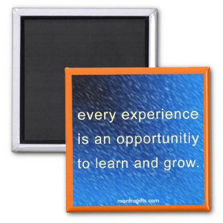 Cada experiencia es una oportunidad imán cuadrado