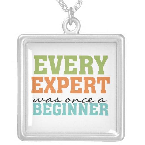 Cada experto era una vez un principiante collar personalizado