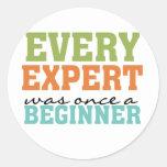 Cada experto era una vez un principiante pegatinas redondas