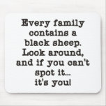 Cada familia tiene ovejas negras tapete de raton