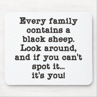 Cada familia tiene ovejas negras tapetes de raton