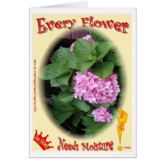 ¡Cada flor necesita la humedad! Felicitacion