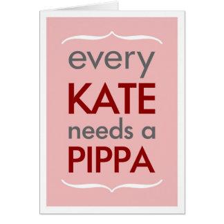 Cada Kate necesita la tarjeta rosada de la dama de