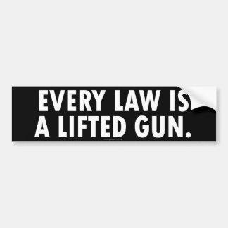 Cada ley es pegatina para el parachoques levantada etiqueta de parachoque