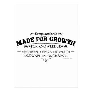 Cada mente fue hecha para el crecimiento tarjetas postales