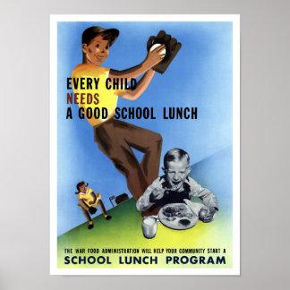 Cada niño necesita un buen almuerzo escolar posters