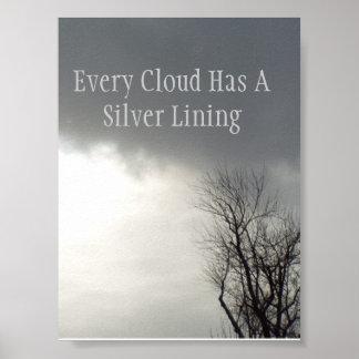 Cada nube tiene un lado positivo póster