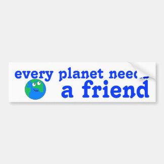 Cada planeta necesita a una pegatina para el parac pegatina de parachoque