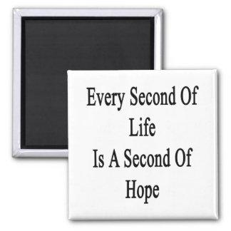 Cada segundo de la vida es un segundo de la imán cuadrado