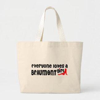 Cada uno ama a un chica de Beaumont Bolsa Tela Grande