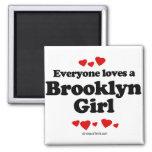 Cada uno ama a un chica de Brooklyn Imán Para Frigorífico