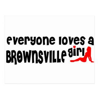 Cada uno ama a un chica de Brownsville Tarjeta Postal