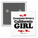 Cada uno ama a un chica de California Pin