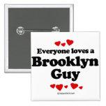 Cada uno ama a un individuo de Brooklyn Pin