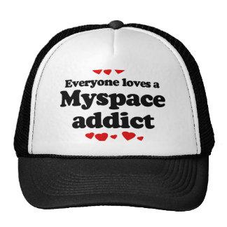 Cada uno ama una camiseta del adicto a Myspace Gorras