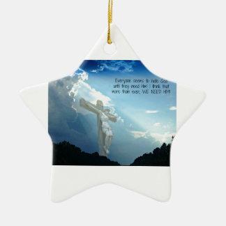 Cada uno odia dios hasta que usted lo necesite adorno de cerámica en forma de estrella
