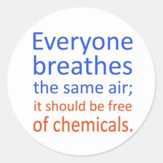 Cada uno respira el mismo aire; pegatina redonda