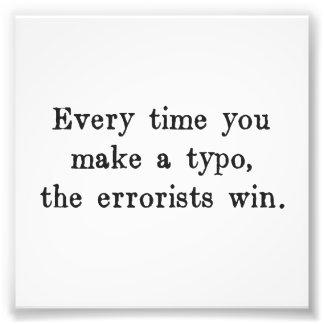 Cada vez que usted hace que un error tipográfico fotografía