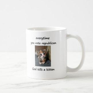 cada vez que usted vota al republicano taza de café