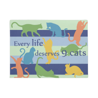 Cada vida merece humor divertido del gato de 9 felpudo