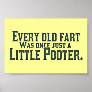 Cada viejo Fart era una vez apenas un pequeño Poot Póster