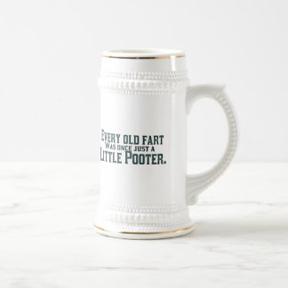 Cada viejo Fart era una vez apenas un pequeño Poot Jarra De Cerveza