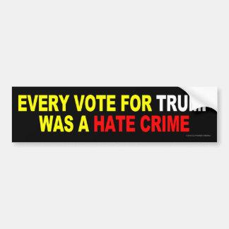 Cada voto para el triunfo era un crimen de odio pegatina para auto
