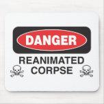 Cadáver Reanimated peligro Mousepad Tapetes De Raton