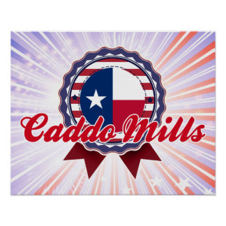 Caddo Mills, TX Posters