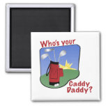 Caddy Daddy Golfer Gift Magnet