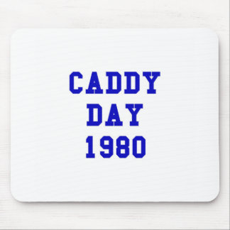 Caddy Day 1980 Mouse Pad